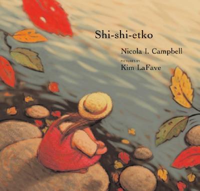 Shi-shi-etko By Campbell, Nicola I./ Lafave, Kim (ILT)