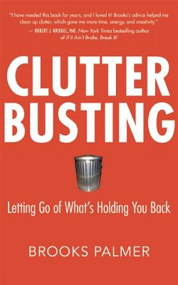 Clutter Busting By Palmer, Brooks